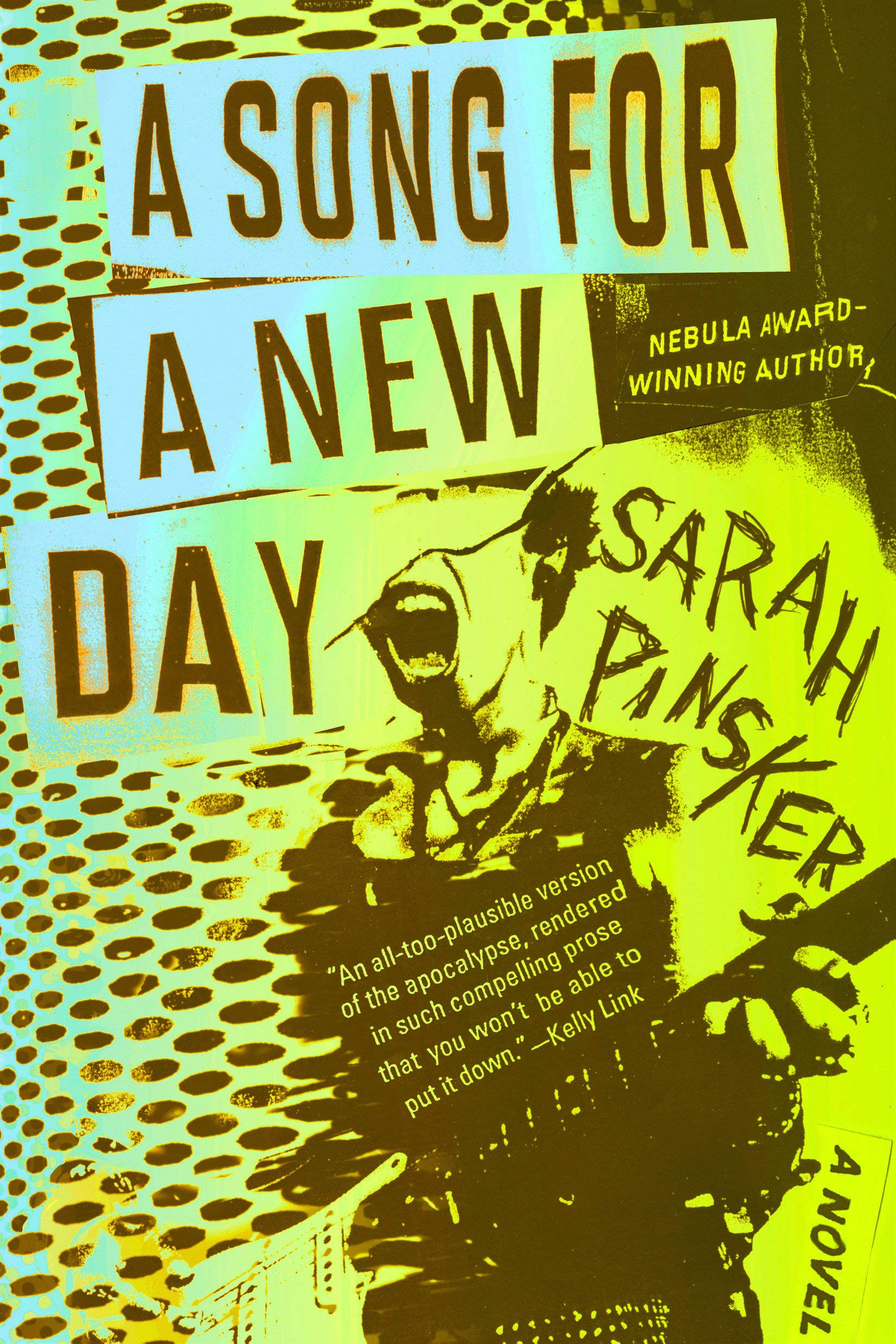 Song for a New Day Sarah Pinsker Standalone Sci-Fi and Fantasy Novels