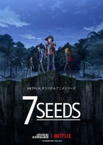 Poster for Netflix's '7 Seeds'.