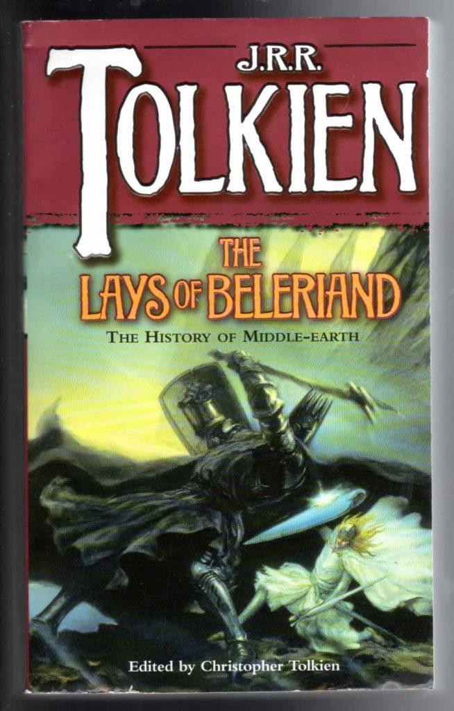 Lays of Beleriand, JRR Tolkien, Beren, Luthien