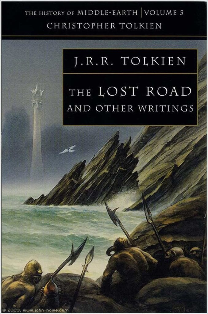 Lost Road and other writings, JRR Tolkien, CS Lewis