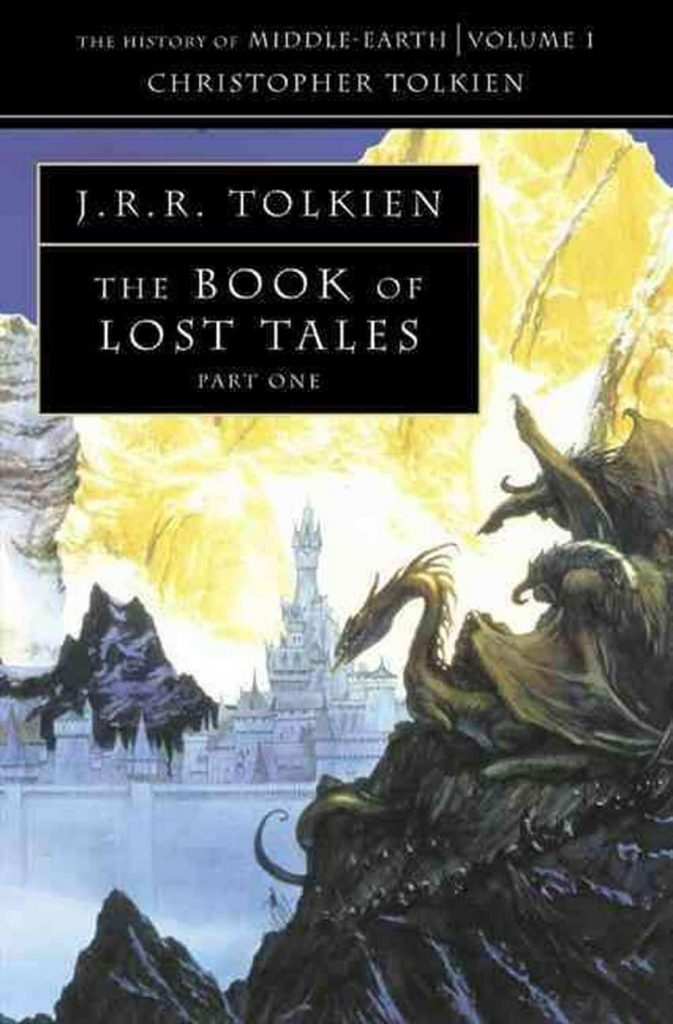 JRR Tolkien, Christopher Tolkien, Book of Lost Tales