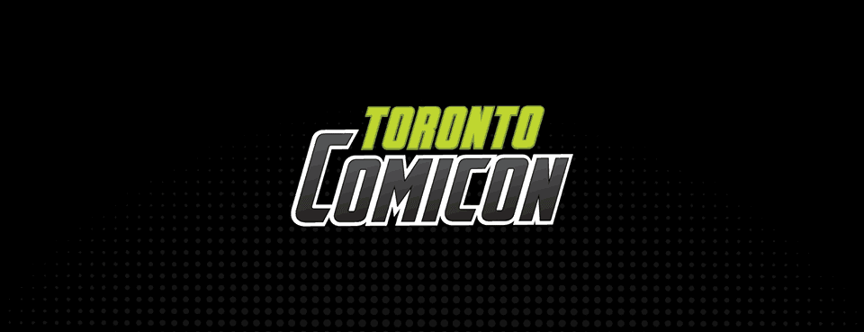 Toronto Comiccon Fan Expo