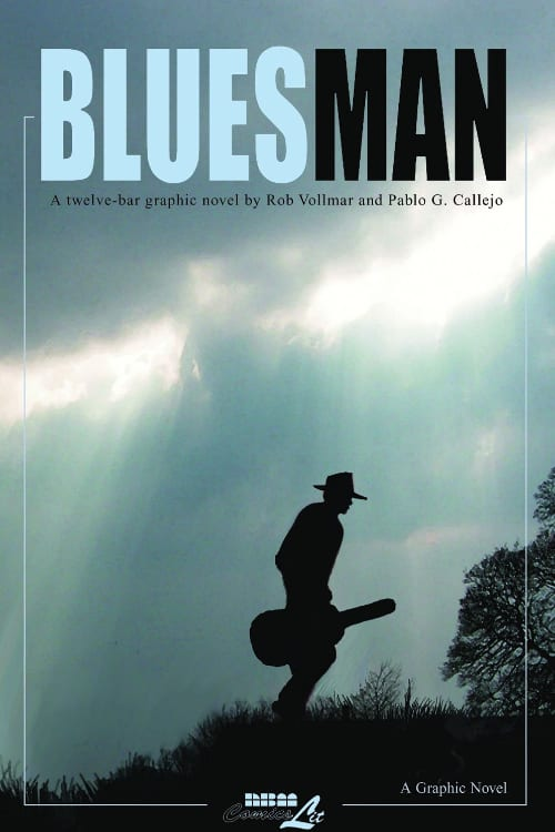 Graphic Novels, Social Justice, Racial Discrimination, Police Brutality, George Floyd, Blues, Depression Era Fiction, Blues Music, Arkansas, Bluesman, Rob Vollmar,
