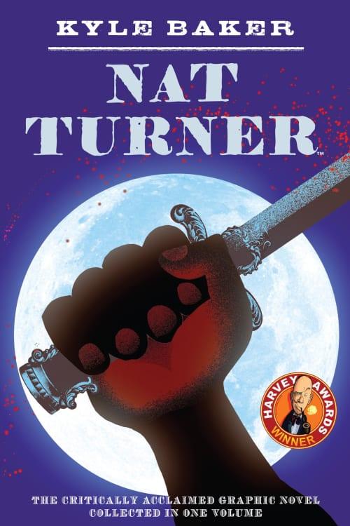 Graphic Novels, Social Justice, Racial Discrimination, Police Brutality, George Floyd, Black Lives Matter, Nat Turner, Slavery, Social Justice Warrior, Rebellion