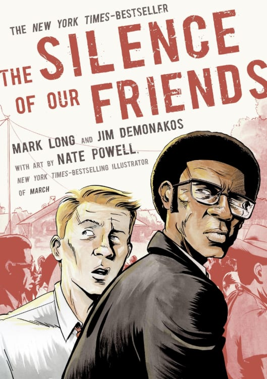 Graphic Novels, Social Justice, Racial Discrimination, Police Brutality, George Floyd, Black Lives Matter, The Silence of Our Friends, Civil Rights Era, Journalism, Racism
