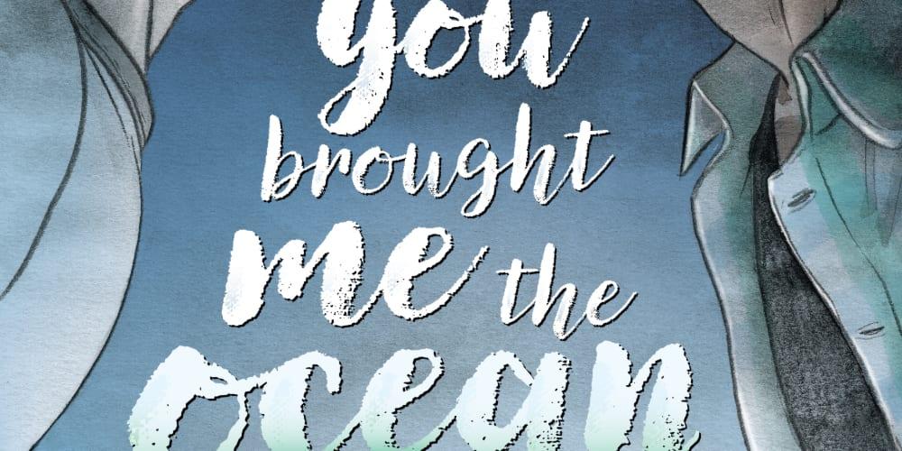 You Brought Me the Ocean, Alexis Sanchez, Julie Maroh