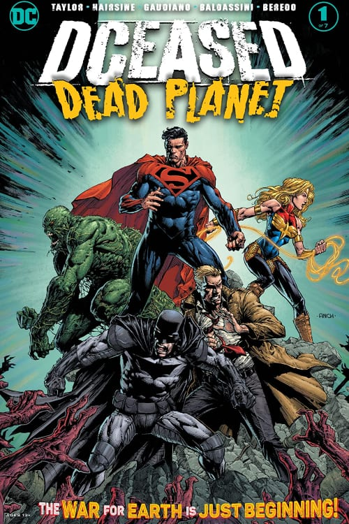 DCeased, DCeased: Dead Planet, DCeased: Hope at Worlds End, DCeased: Unkillables, Superman, Batman, Tom Taylor, Wonder Woman, Swamp Thing, Constantine, Earth 2