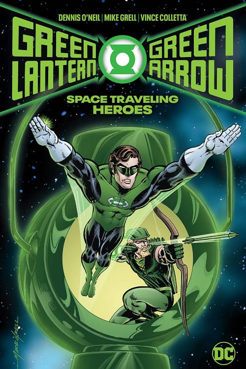 Green Lantern, Green Arrow, Green Lantern/Green Arrow, Hard Traveling Heroes, Space Traveling Heroes, Denny O'Neil, Neil Adams