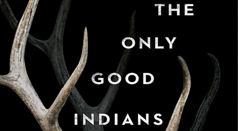 only good indians review