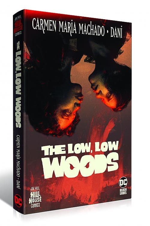 Hill House Comics, Low Low Woods, Carmen Maria Machado, Joe Hill, DC Comics, DC Black Label