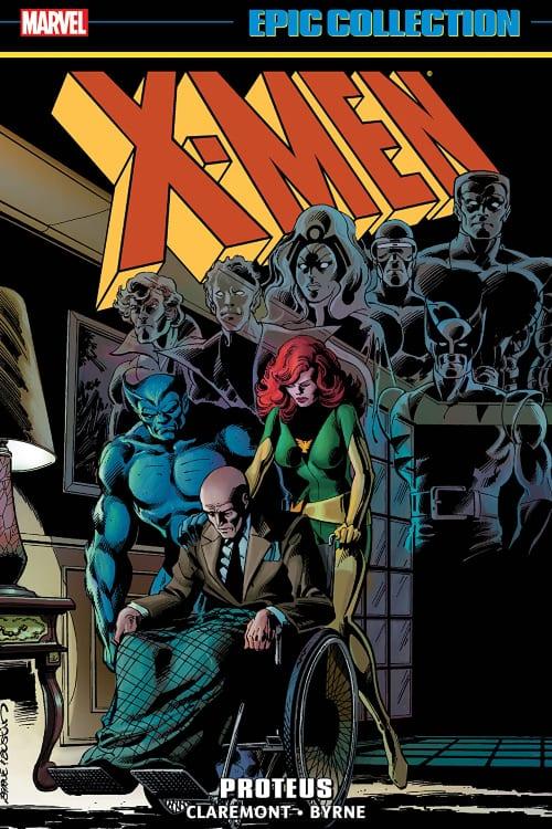 What Marvel Comics You Should Read in August, X-Men, Chris Claremont, John Byrne, Proteus, Marvel Epic Collection, Jean Grey, Beast, Professor X