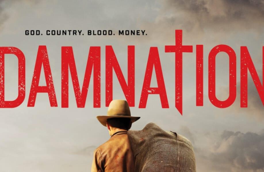 Damnation (2017–2018)