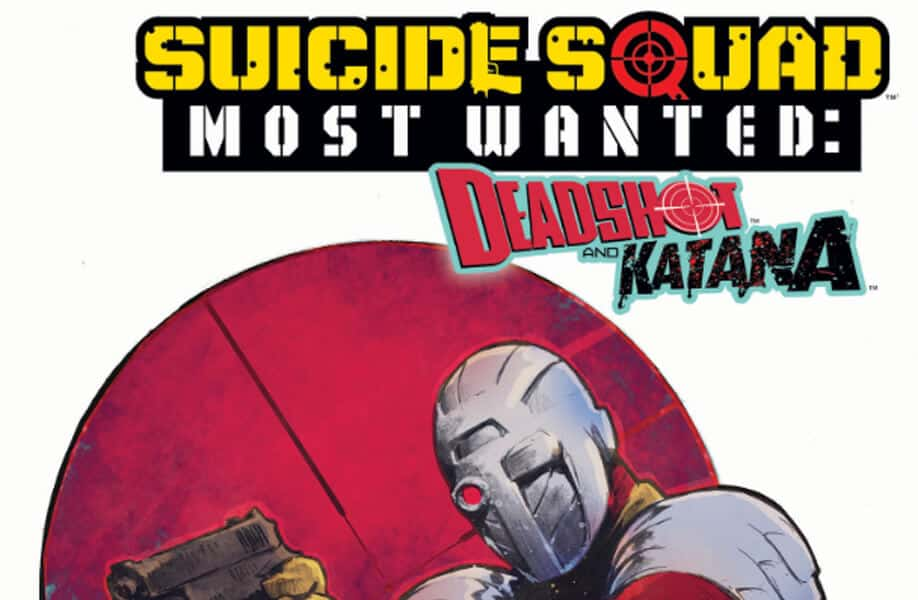 Suicide Squad Most Wanted: Dead shot
