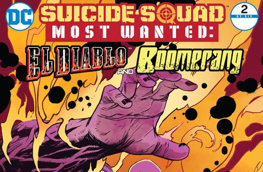 Suicide Squad Most Wanted: El Diablo