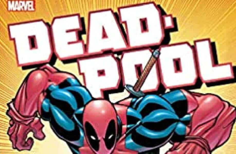 Deadpool: The Joe Kelly Run