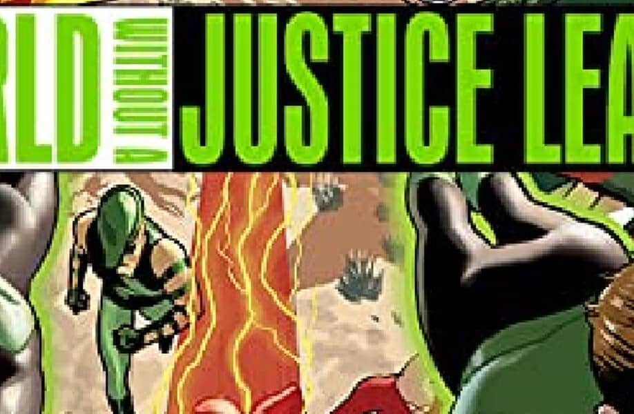 World Without A Justice League