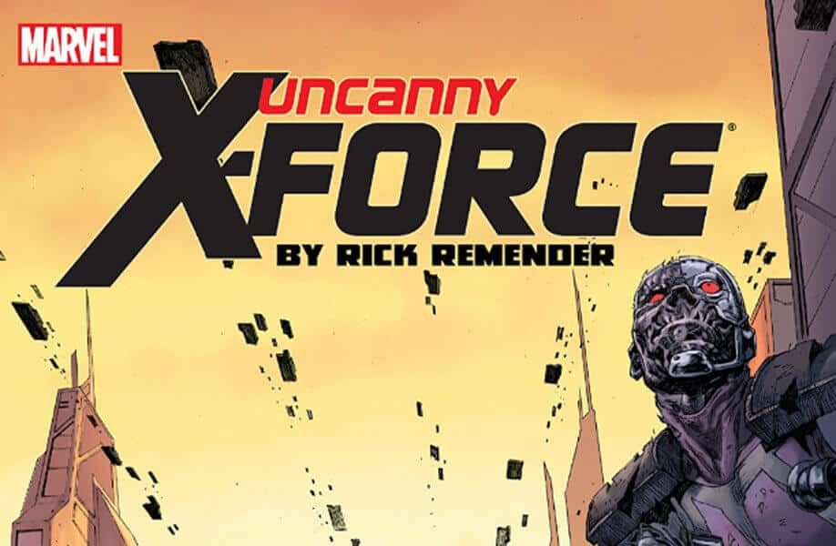 Uncanny X-Force: The Rick Reminder Run