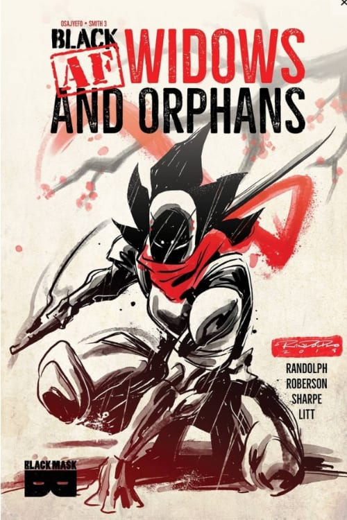 Indie Graphic Novels you should read this November, Black, Black AF, Black AF Widows and Orphans, Ever: The Way Out, On the Stump, Terry Moore, Image Comics, Abstract Studios, Black Mask Studios, Black Mask Studios